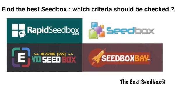 Best seedbox criteria
